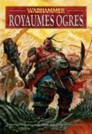 Warhammer : Royaumes Ogres