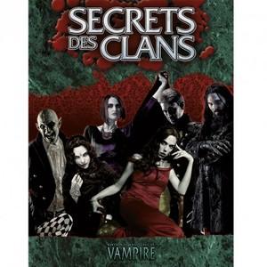Vampire : La Mascarade 20e anniversaire - Secrets des Clans