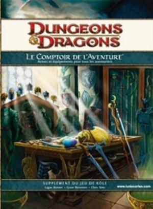 Dungeons & dragons 4 : Le Comptoir de l'Aventure