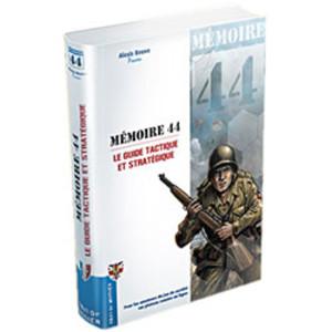 Mémoire 44 : Le Guide Tactique et Stratégique