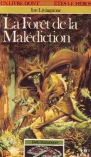 La Forêt de la Malédiction