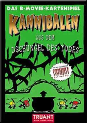 Kannibalen aus dem Dschungel des Todes