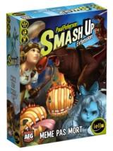 Smash Up : mème pas mort