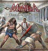 MUNERA : Familia Gladiatoria
