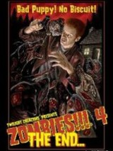 Zombies!!! 4 : The End