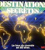 Destinations secrètes