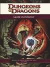 Dungeons & dragons 4 : Guide du Maître