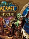 World of Warcraft - Le jeu de plateau