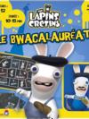Lapins Crétins - Bwacalauréat